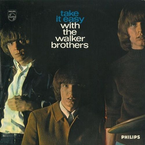 THE WALKER BROTHERS Take It Easy With The Walker Brothers Vinyl Record LP Philips 1965